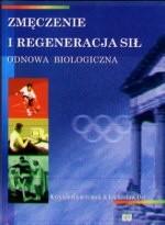 Okładka książki Zmęczenie i regeneracja sił. Odnowa biologiczna