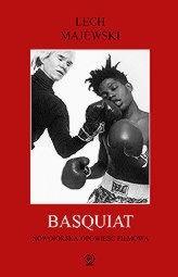 Okładka książki Basquiat - nowojorska opowieść filmowa