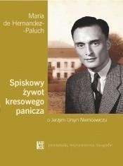 Okładka książki Spiskowy żywot kresowego panicza. O Jerzym Ursyn Niemcewiczu