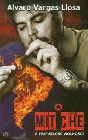 Okładka książki Mit Che a przyszłość wolności