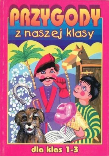 Okładka książki Przygody z naszej klasy