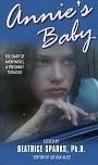 Okładka książki Annie's Baby: The Diary of Anonymous, a Pregnant Teenager (Anonymous Diaries)