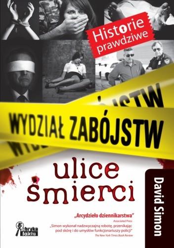 Okładka książki Wydział zabójstw. Ulice śmierci