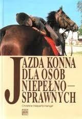 Okładka książki Jazda konna dla osób niepełnosprawnych