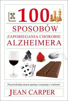 Okładka książki 100 sposobów zapobieganiu chorobie Alzheimera