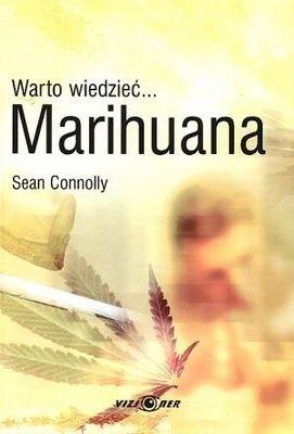 Okładka książki Warto wiedzieć... Marihuana