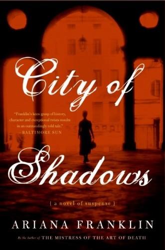Okładka książki City of Shadows. A Novel of Suspense