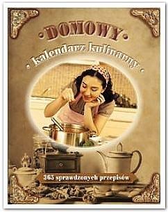 Okładka książki Domowy kalendarz kulinarny