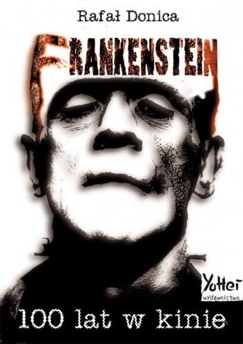 Okładka książki Frankenstein 100 lat w kinie