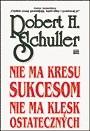 Okładka książki Nie ma kresu sukcesom, nie ma klęsk ostatecznych