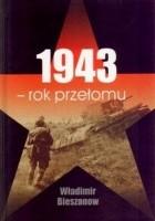1943 - rok przełomu