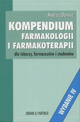 Okładka książki Kompendium farmakologii i farmakoterapii dla lekarzy, farmaceutów i studentów