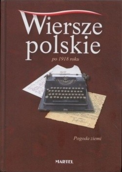 Okładka książki Wiersze polskie po 1918 roku. Pogoda ziemi