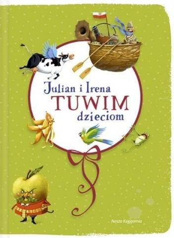 Okładka książki Julian i Irena Tuwim dzieciom