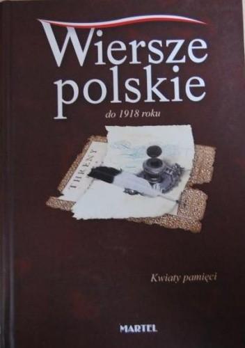 Okładka książki Wiersze polskie do 1918 roku. Kwiaty pamięci