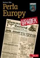 Perła Europy. Upadek