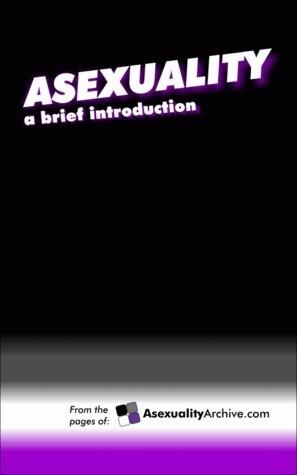Okładka książki Asexuality: A Brief Introduction
