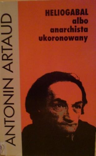 Okładka książki Heliogabal albo anarchista ukoronowany