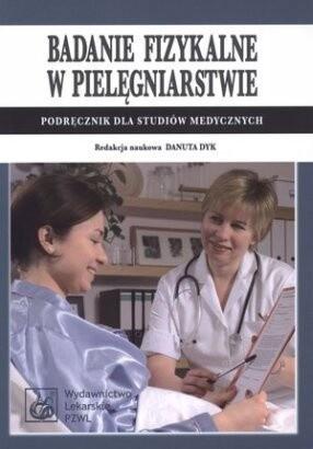 Okładka książki Badanie fizykalne w pielęgniarstwie