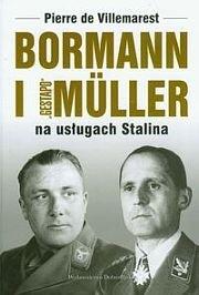 Okładka książki Bormann i Gestapo Muller na usługach Stalina