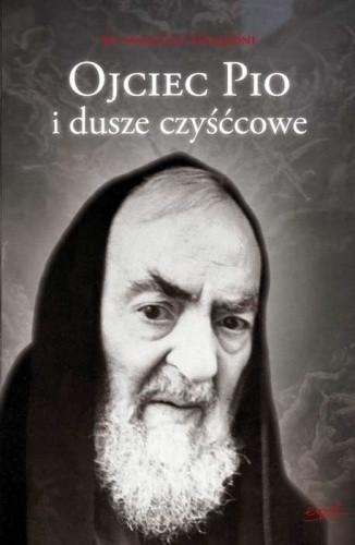 Okładka książki Ojciec Pio i dusze czyśćcowe