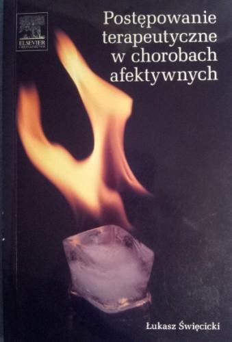 Okładka książki Postępowanie terapeutyczne w chorobach afektywnych