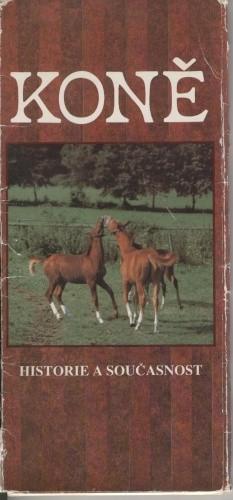 Okładka książki Koně - historie a současnost