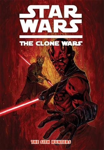 Okładka książki Star Wars: The Clone Wars: The Sith Hunters
