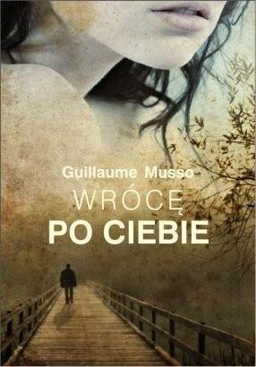 """Guillaume Musso """"Wrócę po Ciebie"""""""