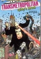 Transmetropolitan, Vol. 7: Spider's Thrash