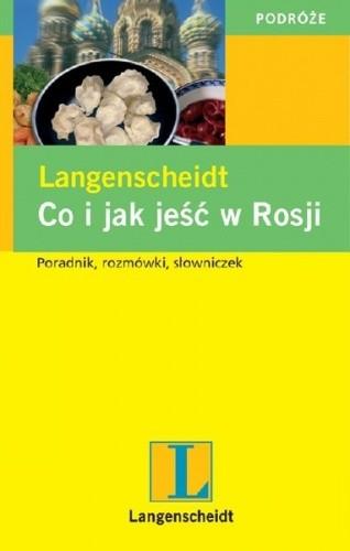 Okładka książki Co i jak jeść w Rosji
