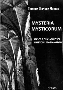 Okładka książki Misteria mysticorum. Szkice z duchowości i historii mariawitów