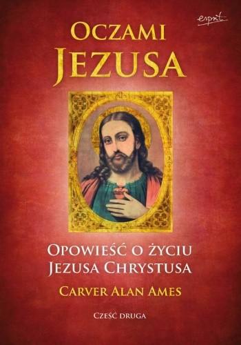Okładka książki Oczami Jezusa, cz. II