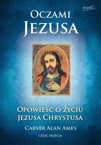 Okładka książki Oczami Jezusa, cz. III