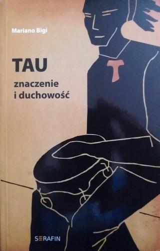 Okładka książki Tau. Znaczenie i duchowość