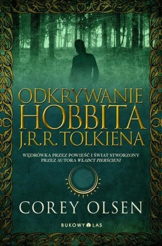 Okładka książki Odkrywanie Hobbita J.R.R. Tolkiena