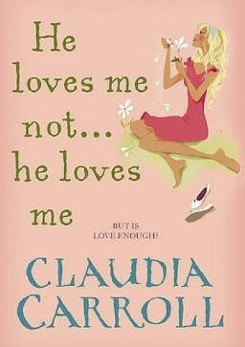 Okładka książki He Loves Me Not... He Loves Me