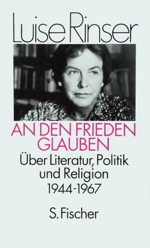 Okładka książki An den Frieden glauben. Über Literatur, Politik und Religion 1944-1967