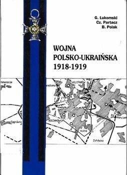 Okładka książki Wojna polsko-ukraińska 1918-1919