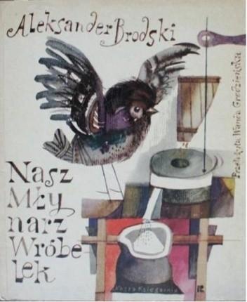 Okładka książki Nasz Młynarz Wróbelek