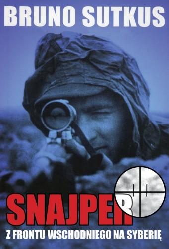 Okładka książki Snajper. Z frontu wschodniego na Syberię