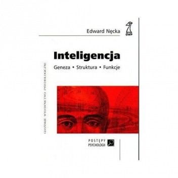 Okładka książki Inteligencja: Struktura – geneza – funkcje