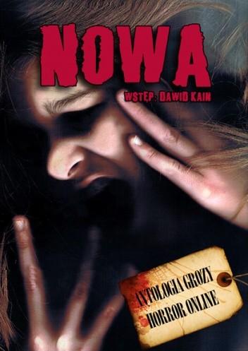 Okładka książki Nowa. Antologia grozy Horror Online
