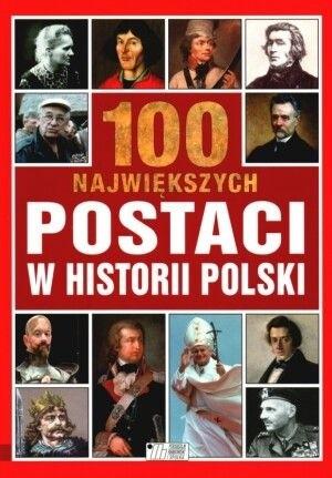 Okładka książki 100 największych postaci w historii Polski