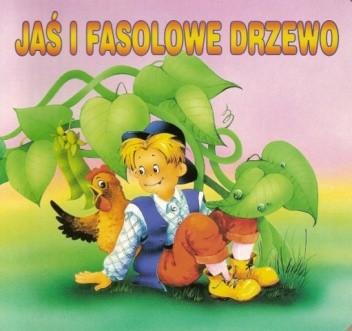 Okładka książki Jaś i Fasolowe Drzewo
