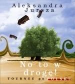 Okładka książki No to w drogę! Tournee po polsku