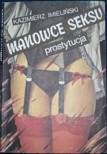 Okładka książki Manowce seksu-prostytucja