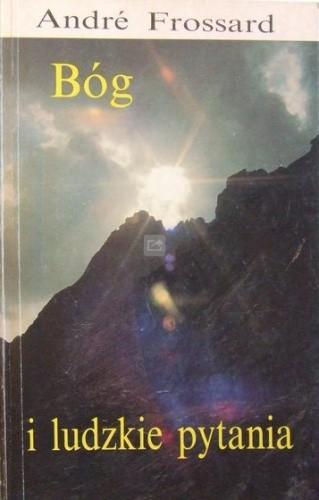 Okładka książki Bóg i ludzkie pytania