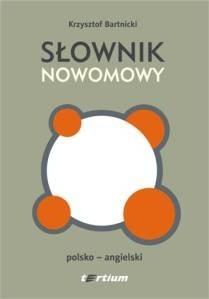 Okładka książki Słownik nowomowy. Polsko-angielski