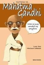 Okładka książki Nazywam się...  Mahatma Gandhi